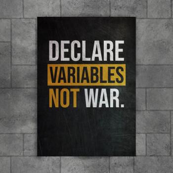 Variables not War
