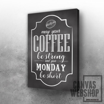 Coffee Strong Quote